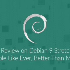 20 debian 9 review
