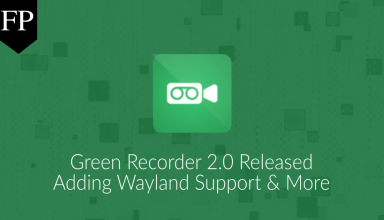Green Recorder 2.0 Released, Adding GNOME's Wayland Support 15 green recorder