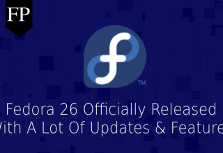 Fedora 26 Officially Released With Updated Software & More 69