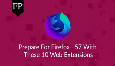 Prepare For Firefox +57 With These 10 Web Extensions 164
