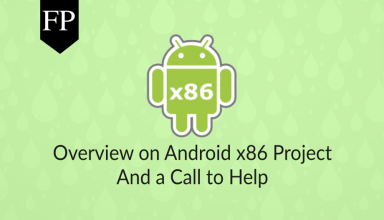 Overview on Android x86 Project & Call to Help 159 android x86