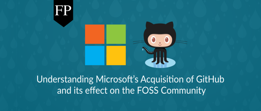 Understanding Microsoft's Acquisition Of GitHub And Its