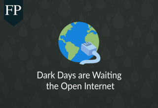 Dark Days are Waiting the Open Internet 247