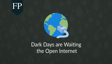 Dark Days are Waiting the Open Internet 73