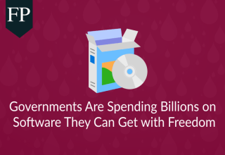 Governments Are Spending Billions on Software They Can Get with Freedom 255