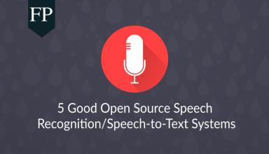 5 Good Open Source Speech Recognition/Speech-to-Text Systems 49 open source speech recognition