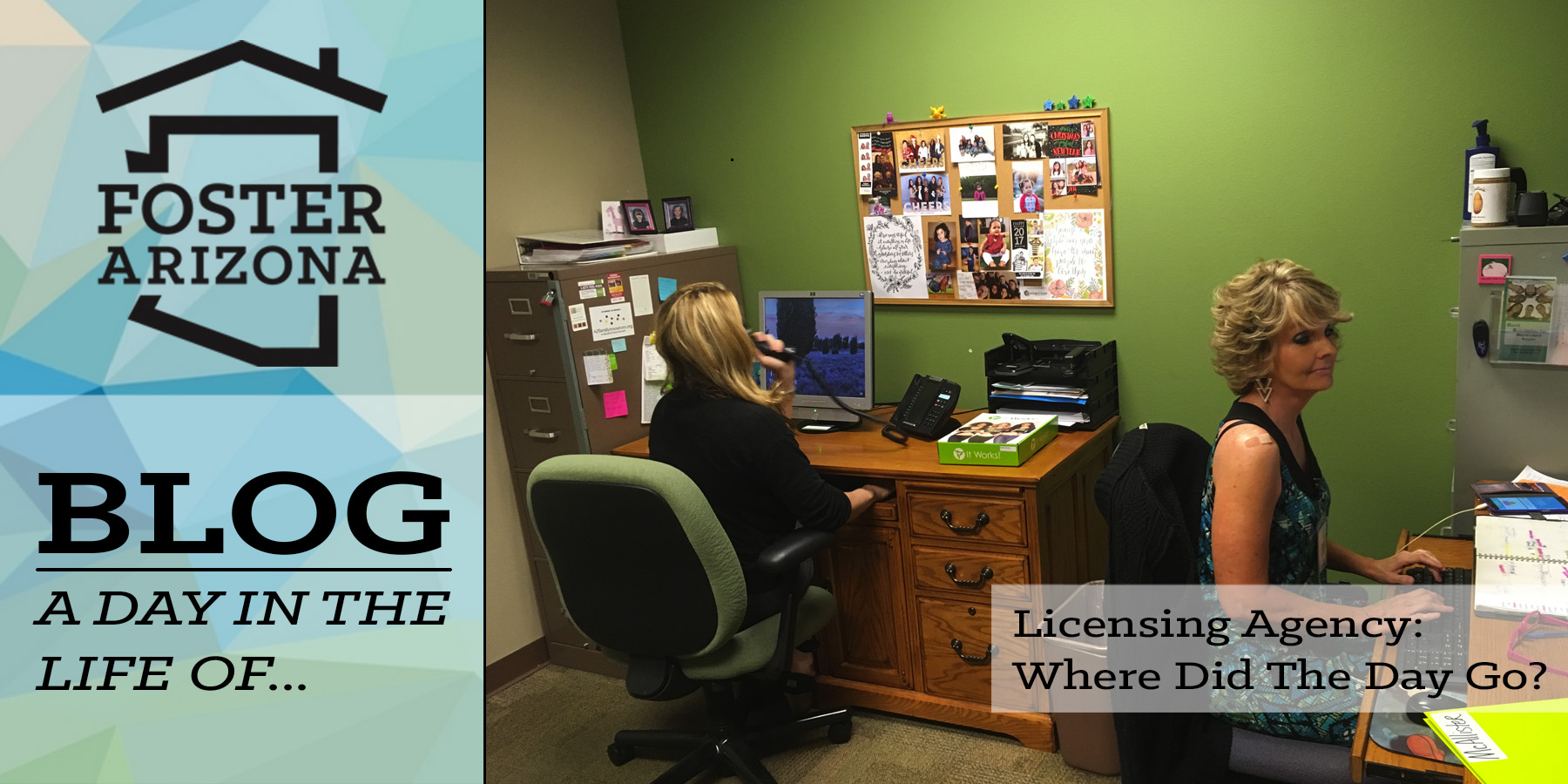 A Day In The Life Of Licensing Specialist Foster Arizona