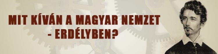 Mit kíván a magyar nemzet – Erdélyben?