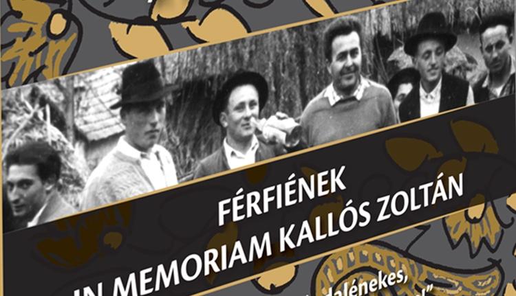 Férfiének – In memoriam Kallós Zoltán
