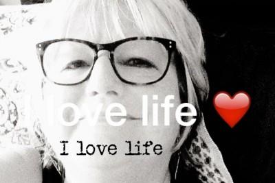 I love life!