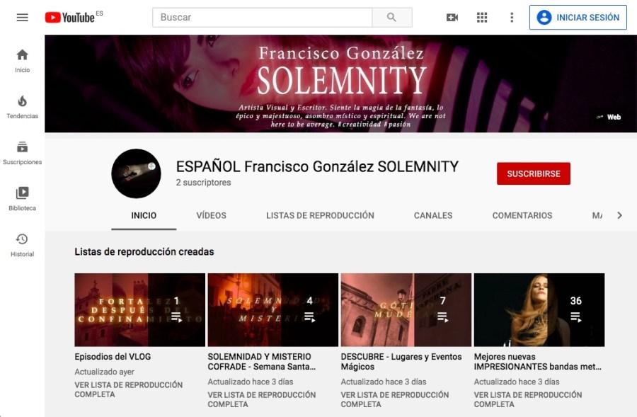 Página principal del canal de Youtube ESPAÑOL Francisco González SOLEMNITY