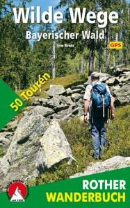 Wilde Wege Bayrischer Wald