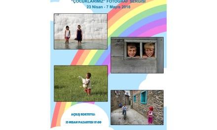 """23 Nisan'da """"Çocuklarımız"""" Fotoğraf Sergisi"""