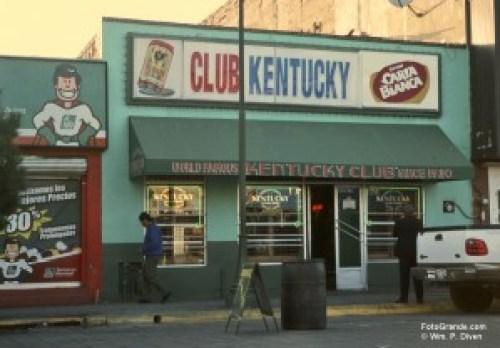 The Kentucky Club on Avenida Juárez. © William P. Diven.