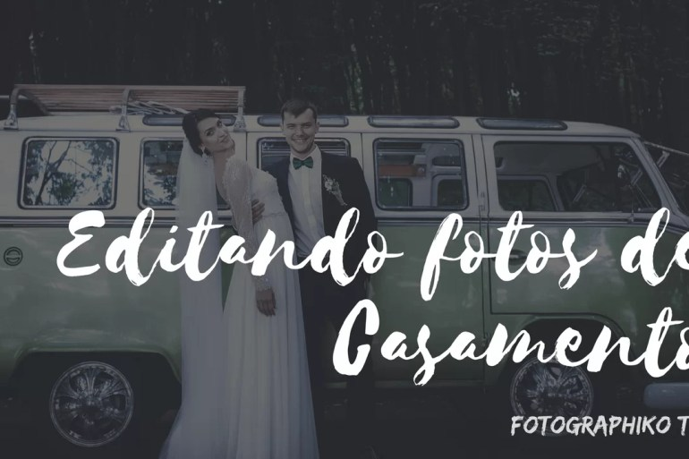Editando fotos de CASAMENTO no Lightroom