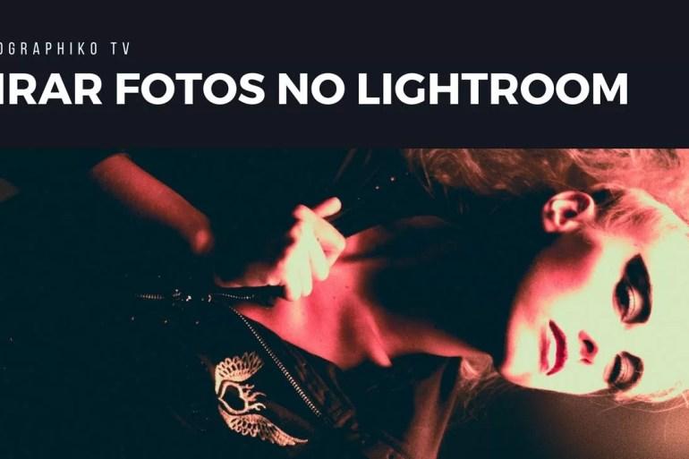 Girar fotos no Lightroom