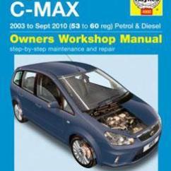 Ford Focus Mk1 Rear Light Wiring Diagram Horn Relay 2004 2010 C Max Fuse Box Petrol Diesel 03 10 Haynes Repair Manual