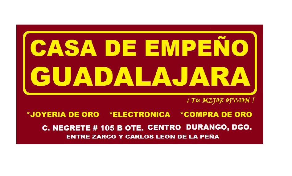 Casa De Empeos Guadalajara  Durango