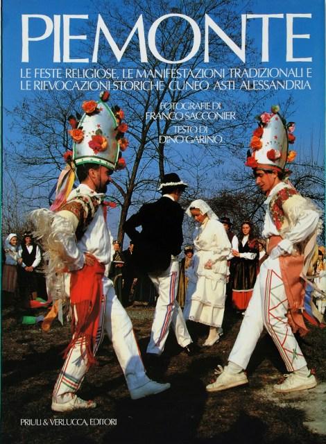 Feste del Piemonte, Vol II - #festedelpiemonte #autore #francosacconier #priuli&verlucca #priuli&verluccaeditori