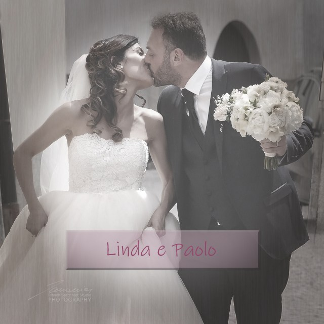 Il matrimonio di Linda e Paolo #weddingday