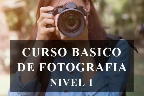 Curso Basico de Fotografia Nivel 1