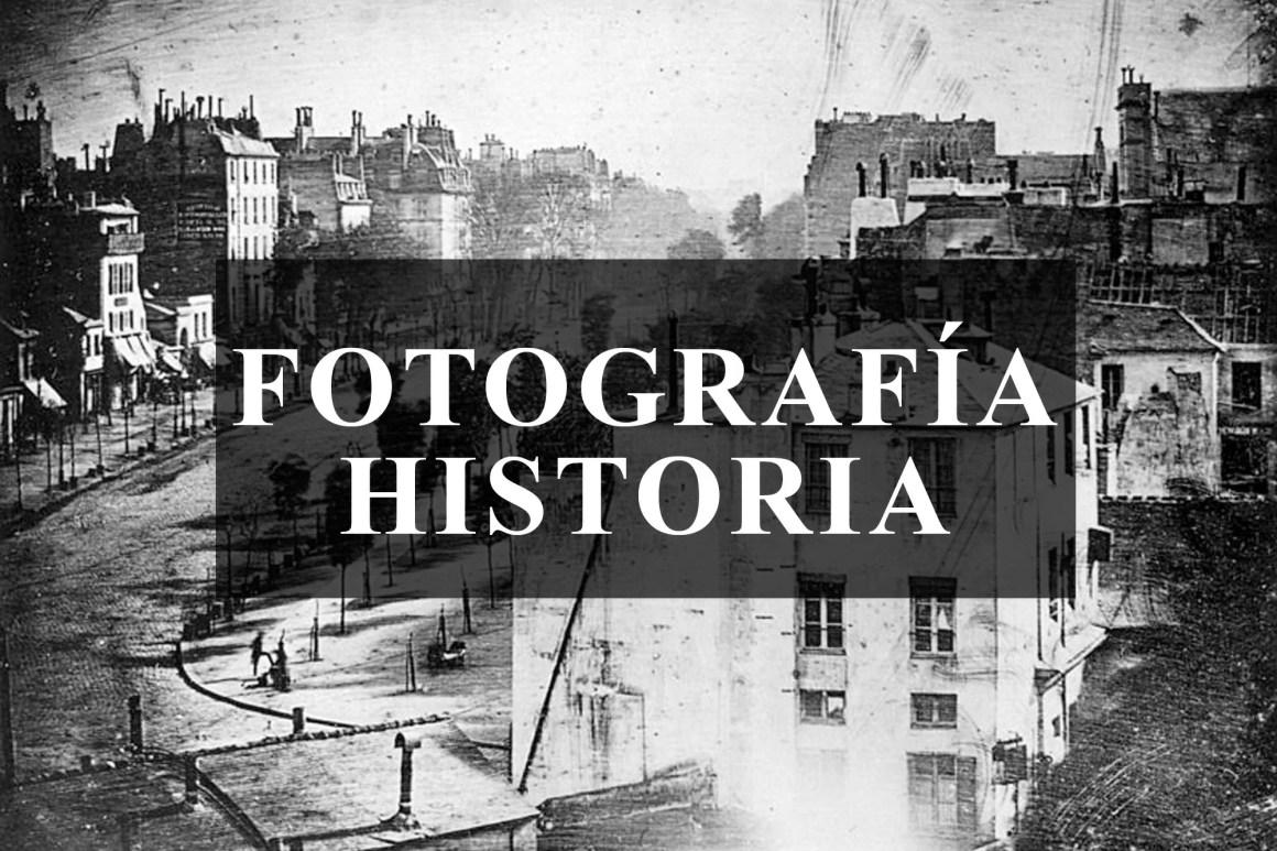 FOTOGRAFIA HISTORIA - CURSO DE FOTOGRAFIA