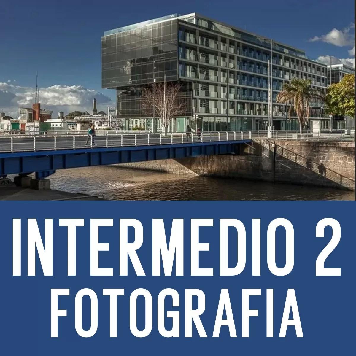 Curso Intermedio 2 de Fotografía Digital