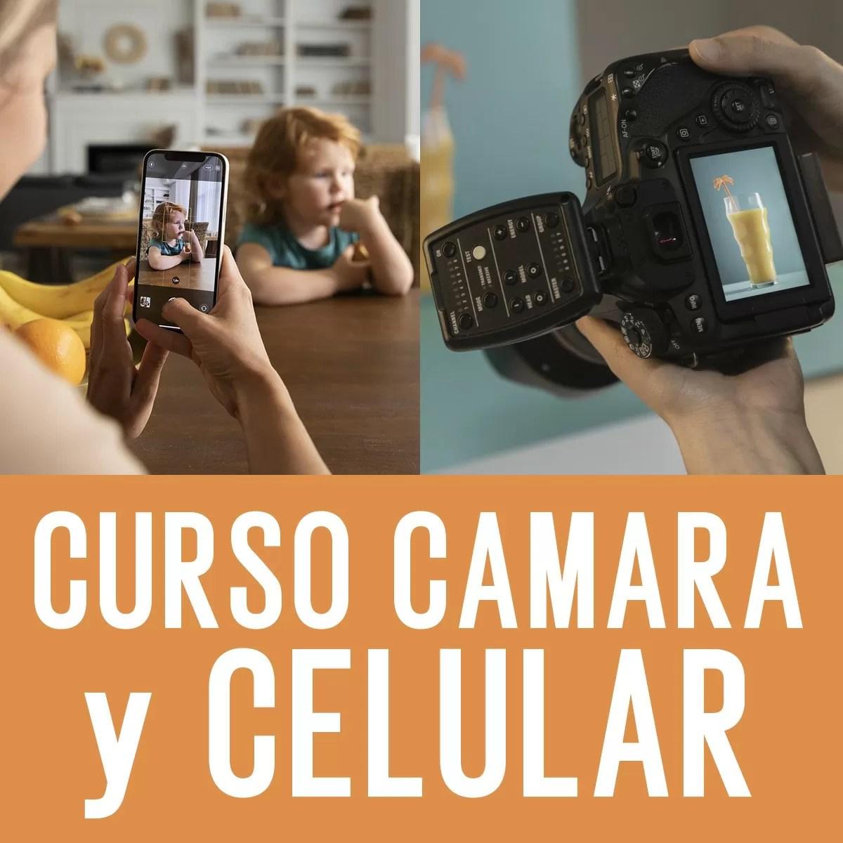 Curso de Fotografía para Cámara Fotográfica y Celular