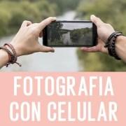 CURSO ONLINE DE FOTOGRAFIA CON CELULAR