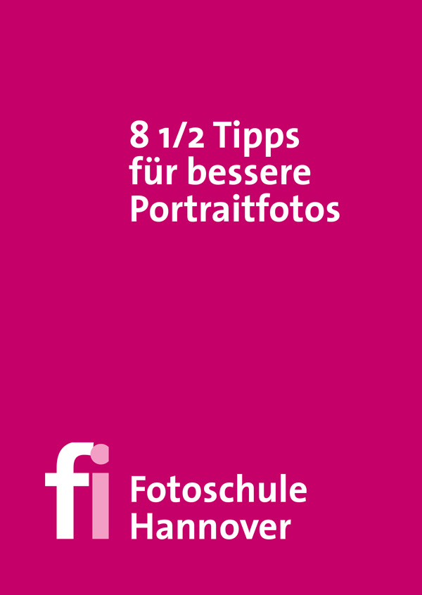 Tutorial mit 8 1/2 Tipps für bessere Portraitfotos