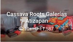 Cassava Roots Galerías Atizapan