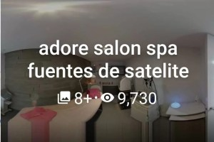 Adore Salon Spa Fuentes de Satélite 2020