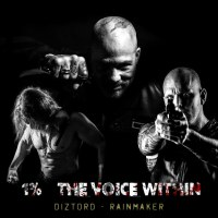 Soundtrack till filmen 1 % - The Voice Within (Rainmaker av Diztord)