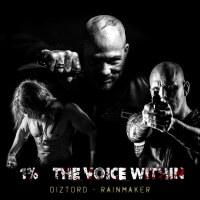 Soundtrack till filmen 1 % - The Voice Within (Rainmaker av Diztord)