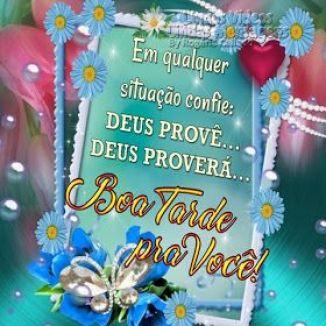 Confie sempre em Deus boa tarde!