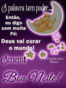 Boa noite com muita fé e confiança em Deus