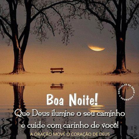 Boa noite, que Deus ilumine o seu caminho