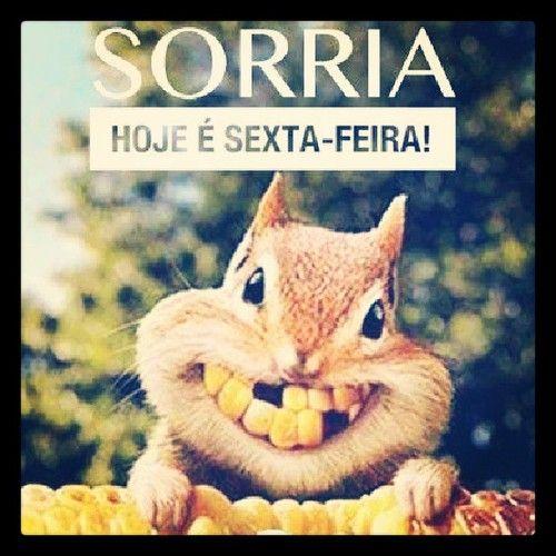 Sorria hoje é sexta-feira!