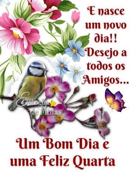 Desejo á todos os amigos um bom dia e uma feliz quarta