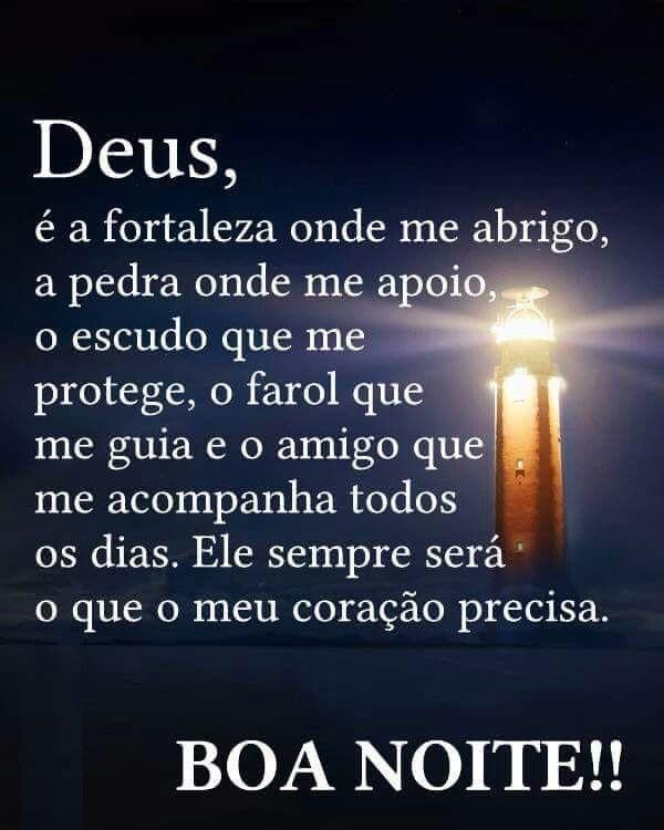 Boa noite, Deus é a fortaleza onde me abrigo