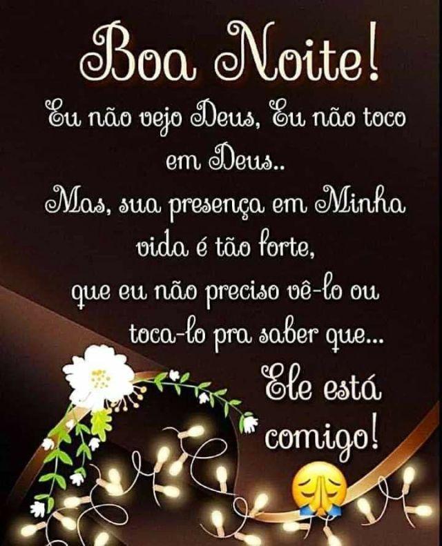 Boa noite, Deus é contigo!