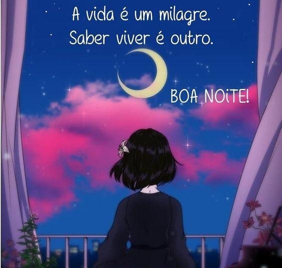 a-vida-e-um-milagre-saber-viver-e-outro-boa-noite