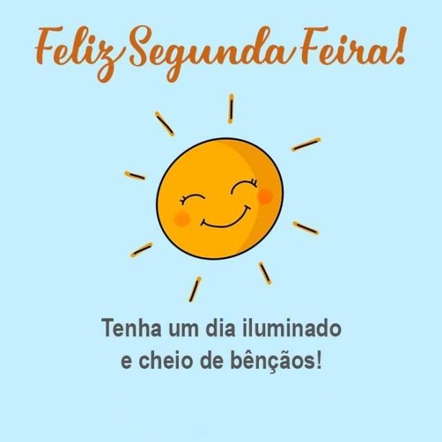tenha um dia iluminado por benção feliz segunda feira