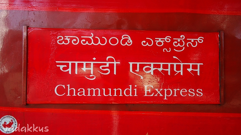 Name Board of the Chamundi Express all Red.