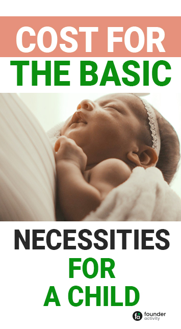 cost for the basic necessities for a child