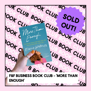 F&F Business book club - 'more than enough' | ONLINE MEMBERS EVENT | 22nd July