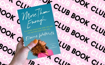 F&F July Book Club – More Than Enough by Elaine Welteroth