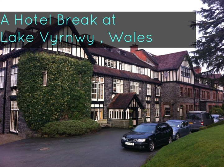 Hotel Break Lake Vyrnwy