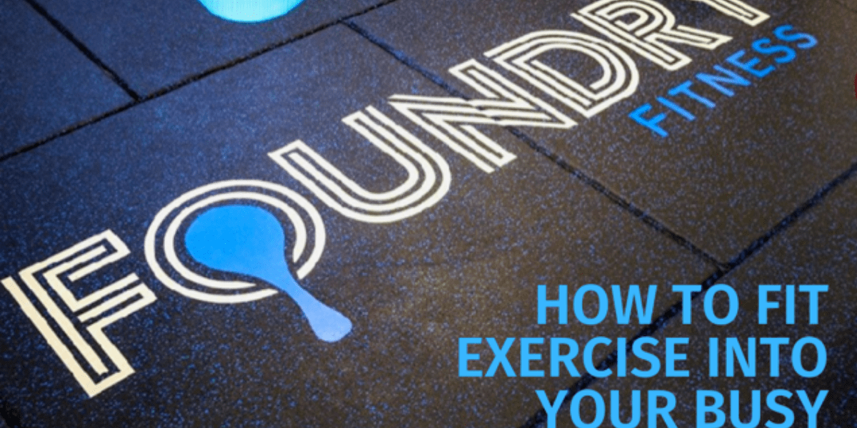 How to juggle regular exercise with an already jam-packed lifestyle