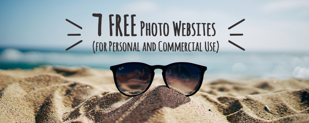 7 free photo websites for personal and commercial use